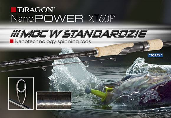 NANO POWER XT Dragon Fishing Design